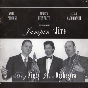 Big Night Jive Orchestra - Jumpin' Jive (2003)