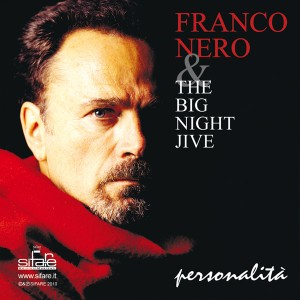 Franco Nero & Big Night Jive Orchestra - Personalità (2009)