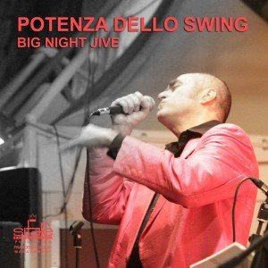 Big Night Jive Orchestra - Potenza Dello Swing (2010)